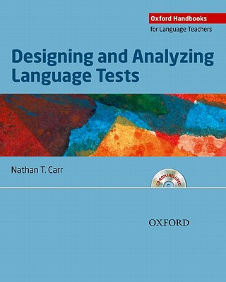 Designing and Analyzing Language Tests By Carr, Nathan T.