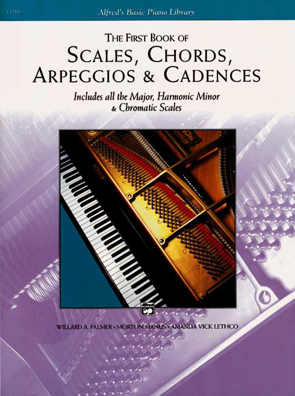 The First Book of Scales, Chords, Arpeggios & Cadences By Palmer, Willard A./ Manus, Morton/ Lethco, Amanada Vick
